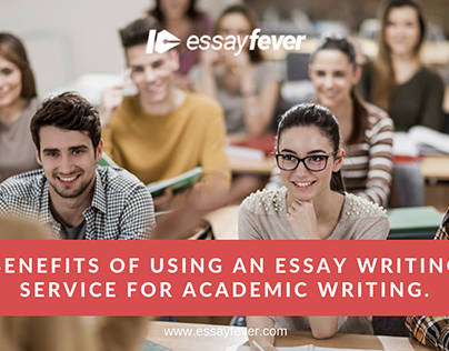 Benefits of using an essay service for academic writing