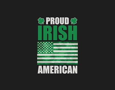 Proud IRISH AMERICAN (Cloth for Sell)