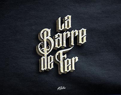 La Barre de Fer - typographie
