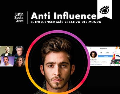 Anti Influencer / El Ojo de Iberoamérica Finalista