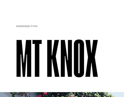 MT Knox | Editorial Display Typeface