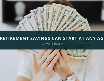 Darcy Bergen Explains Retirement Savings Can Start at