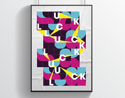 Luck Typographic Poster Design