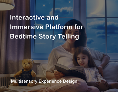 Interactive and Immersive Platform for Bedtime Story