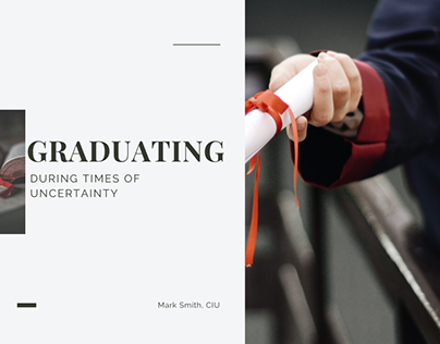 Graduating During Times of Uncertainty