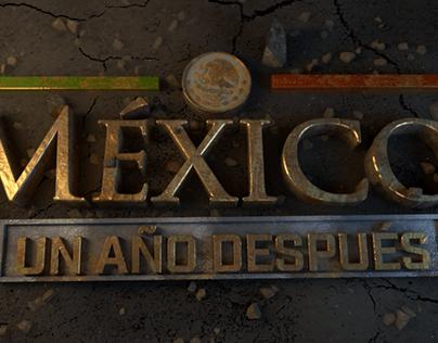 Mex. Un Año Despues