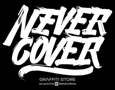 NEVER COVER - Graffiti Shop Roma 2016