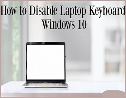 Disable a Laptop Keyboard on Windows 10