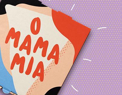 O Mama Mia