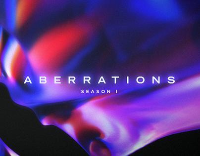 SEASON I: ABERRATIONS