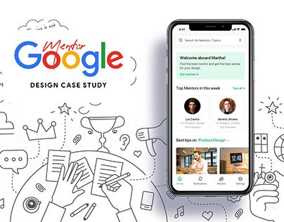 Google Mentor : Design Case Study