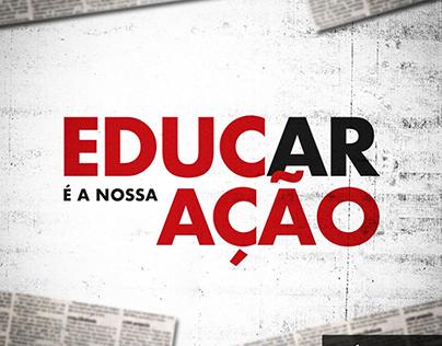 Campanha Educar é a nossa ação