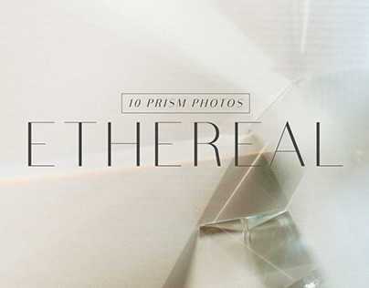 Ethereal | 10 Prism Photos