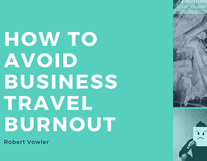 Robert Vowler | How to Avoid Business Travel Burnout
