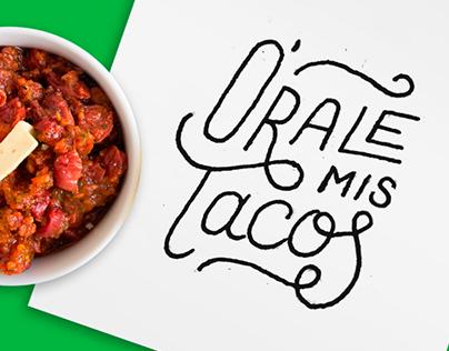 """""""Órale Mis Tacos"""" - Mexico"""