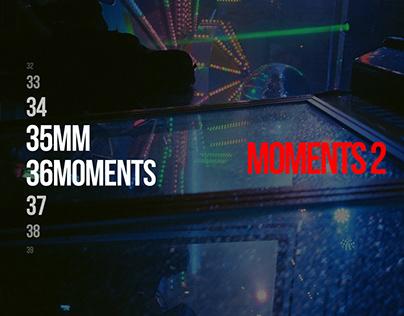 35MM36MOMENTS // Moments 2