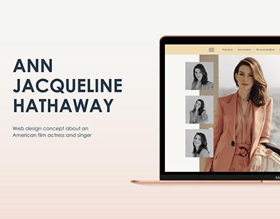 ANN HATHAWAY Design Concept | UX/ UI
