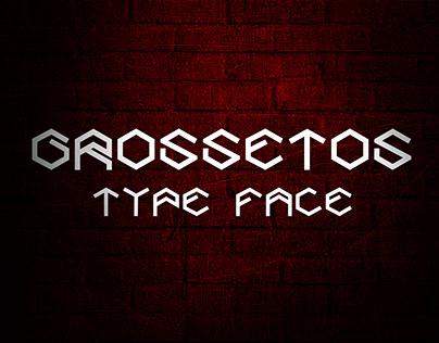 Grossetos Type face