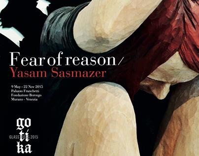 Glasstress 2015 — Fear of reason