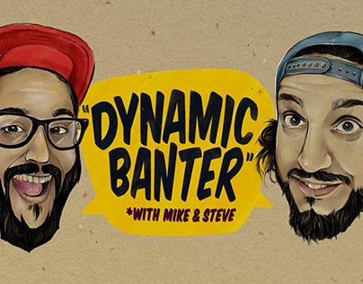 Dynamic Banter
