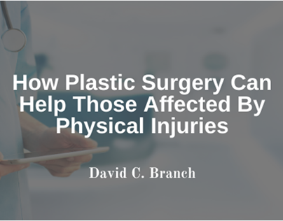 How Plastic Surgery Can Help With Physical Injuries