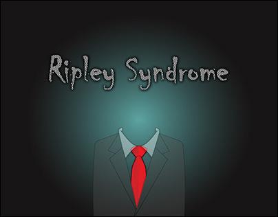 Ripley Syndrome - at 12 o'clock