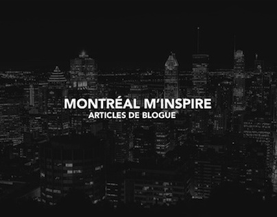 Montréal m'inspire rédaction pour des clients FR et EN