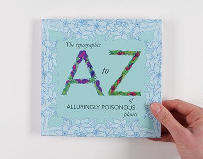 Alluringly Poisonous Typography