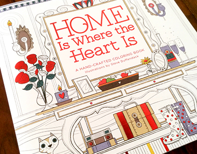 Home Is Where the Heart Is - Adult Coloring Book