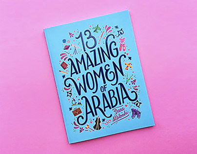 13 Amazing Women of Arabia