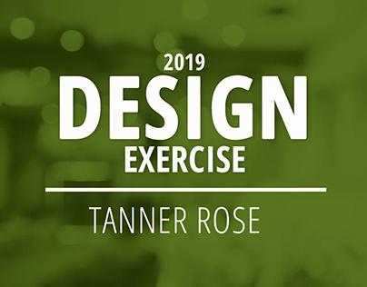 2019 Design Exercise - Tanner Rose