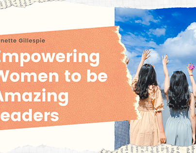 Empowering Women to be Amazing Leaders