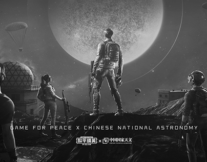 GAME FOR PEACE X CHINESE NATIONAL ASTRONOMY