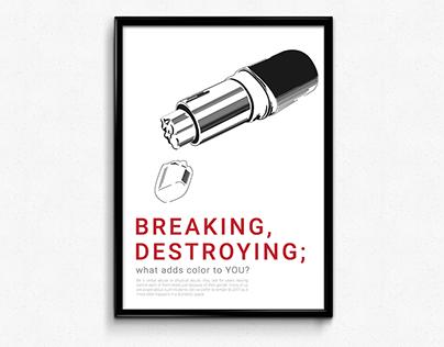 Breaking, Destroying; Poster