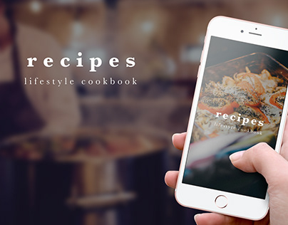 recipes lifestyle cookbook - UI/UX App Design