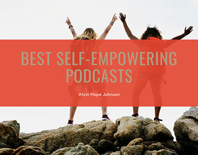 The 5 Best Self-Empowering Podcasts