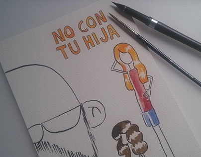 No con tu hija/Not with your daughter/Pas avec ta fille