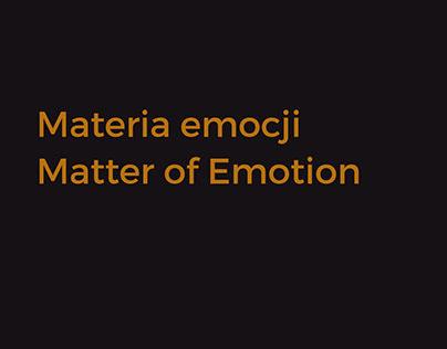 "Visual identification of exhibition ""Matter of Emotion"""