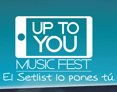 Movistar Up To You Music Fest.