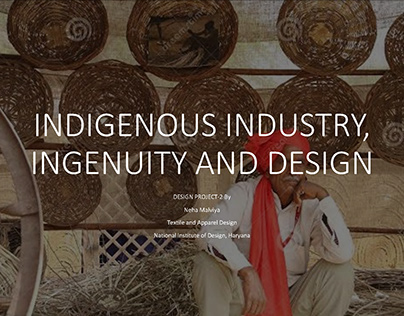 Indigenous Industry, Ingenuity and Design