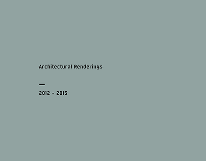 ARCHITECTURAL RENDERINGS