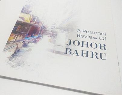 A Personel Review of JOHOR BAHRU