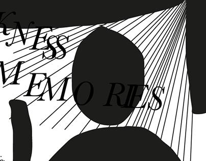 Darkness memories