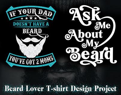 Beard, Beard lover tshirt design project