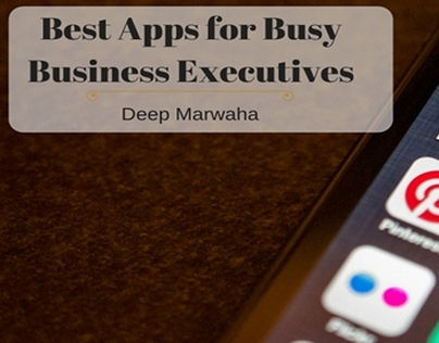Best Apps for Busy Business Executives