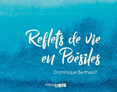 Reflets de vie en Poésiles