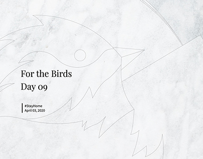 For The Birds: Day 09