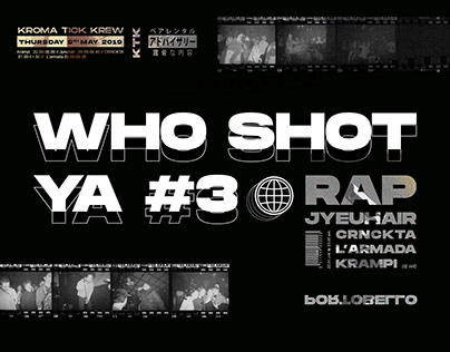 KROMA TICK KREW - WHO SHOT YA ? #3