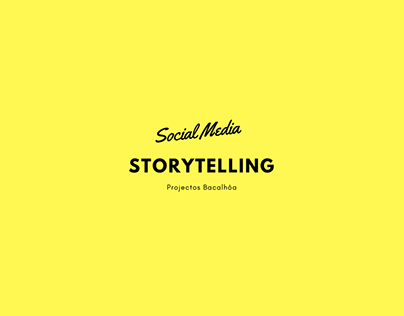 Social Media - Storytelling Ideas