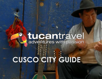Tucan Travel - Cusco city guide